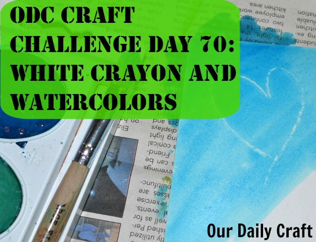 White Crayon and Watercolors {Craft Challenge, Day 70}