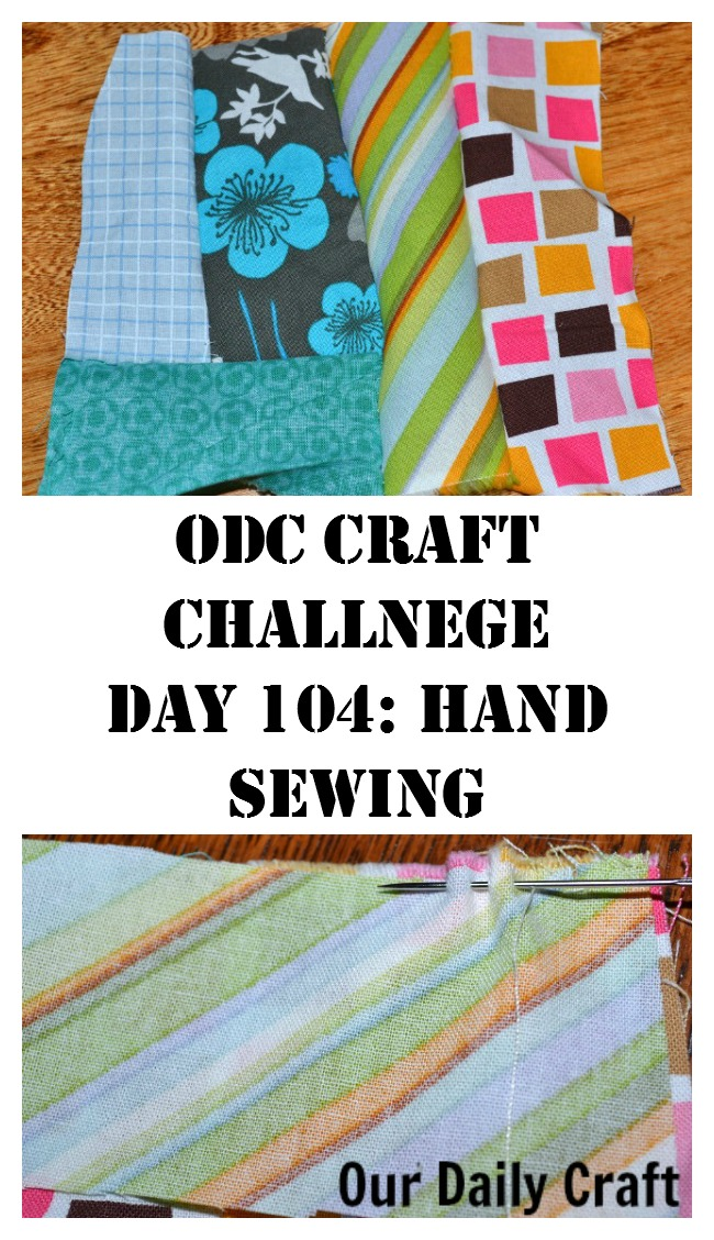 Hand Sewing {Craft Challenge, Day 104}