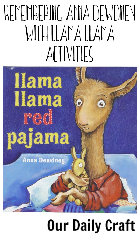 Remember Anna Dewdney with Llama Llama Activities