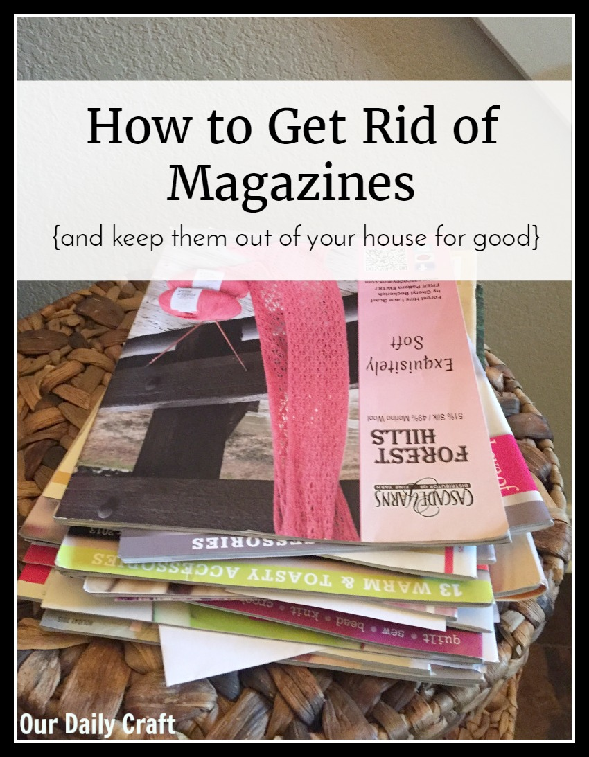 How to Get Rid of Magazines Once and For All