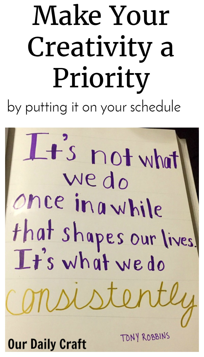 How to Make Creativity a Priority? Put it On Your Schedule
