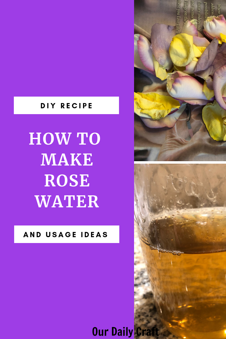 how to make rose water and uses for diy rose water