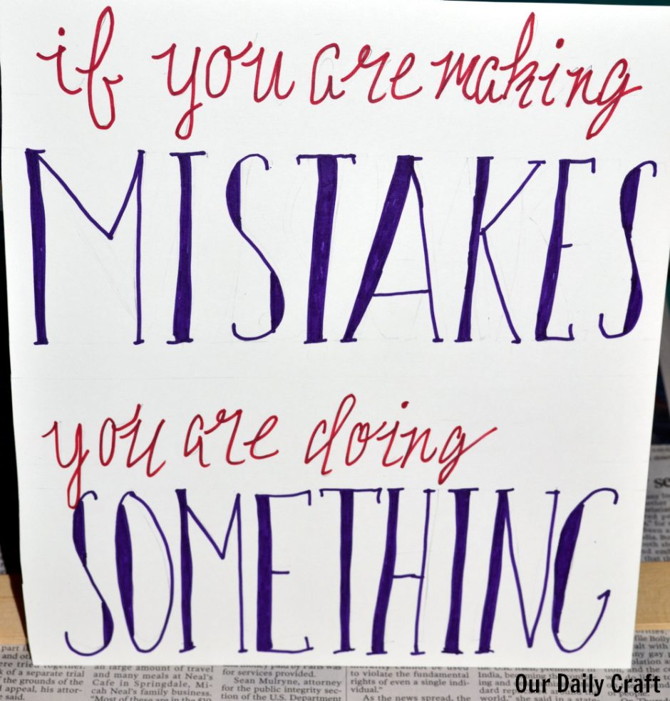 hand lettered sign if you are making mistakes you are doing something