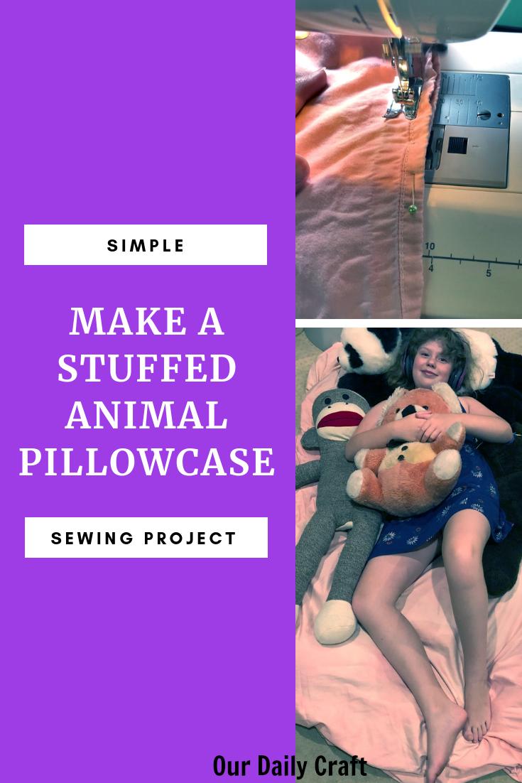 how to sew an easy stuffed animal pillowcase